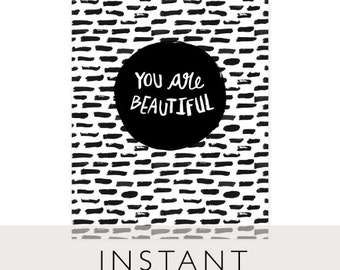 You ARE Beautiful Art Printable, INSTANT Download, Printable, 8 x 10