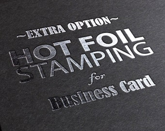Foil stamping : Extra printing EFFECTS on your Business card Order (effect only, NOT cards)