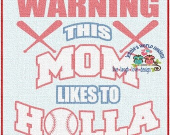Warning this mom likes to holla  -  SVG/DXF/PNG Cut File