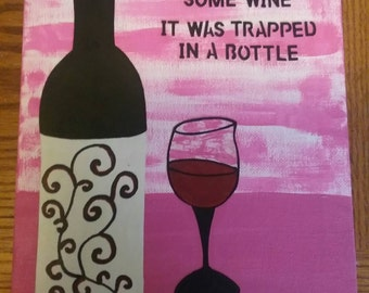 Wine-wine glass and bottle-painting-I just rescued some wine, it was trapped in a bottle-wine lover