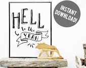 Hell to the Yeah Instant Download