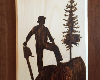 Where There Stands A Logger, There Stands A Man