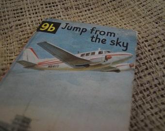 Ladybird Reading Scheme. 9b Jump from the Sky. A Vintage Ladybird Book.
