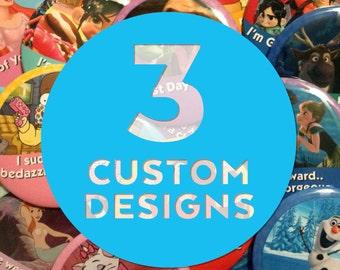 "Custom 3"" Celebrating Button – 3 Designs"