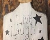 Live, Laugh, Love Bread Board