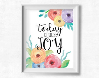 Shabby Nursery Wall Art, Today I Choose Joy, Printable Art, Floral Watercolor Wall Art, Instant Download