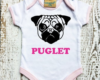 "Baby grow with pug and text "" Puglet"". Very adorable!"