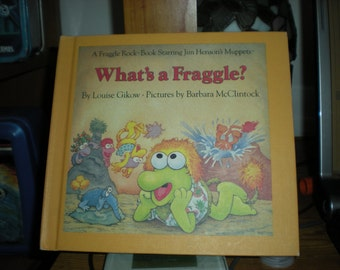 What's a Fraggle By Louise Gikow  (1984, Hardcover)