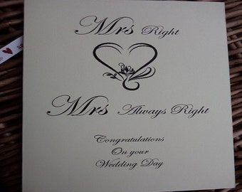 Mrs Right and Mrs Always Right Wedding Day Card, LGBTQ Wedding Card, Wedding day cards, wedding cards, wedding, congratulations card