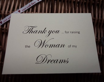 Thank You For Raising the Woman of My Dreams Card, Wedding Day Card, Brides Parents Card, Woman of My Dreams, Mother of the Bride Card