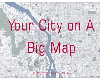 Custom Large City Map of YOUR City or Town.  6xft x 8ft map.  Custom Wall maps