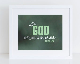 Luke 1:37 Scripture Wall Art Instant Download 8x10