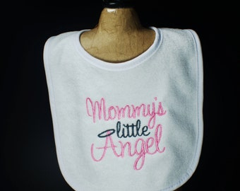 Mommy's Little Angel- Embroidered Baby Bib- Embroidered Baby Bib- New Baby Gift- Baby Shower Gift- New Mommy Gift- Custom Embroidery