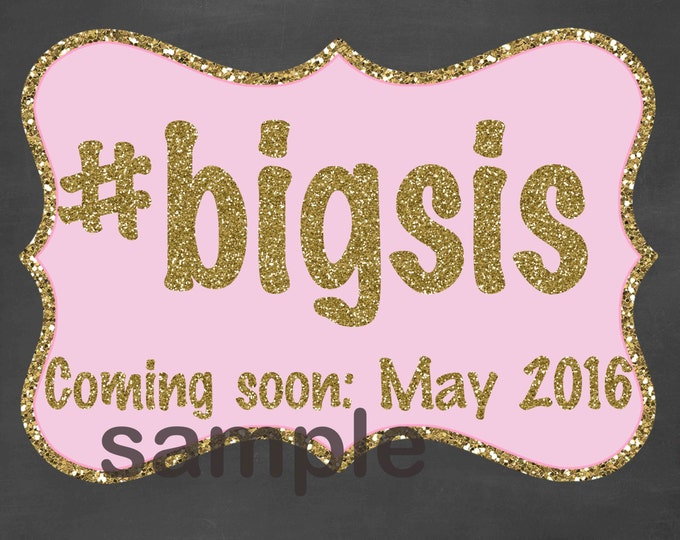 Promoted to Big Sister Chalkboard / Hashtag Pregnancy Chalkboard / Going to be a Big Sister Chalkboard /Pink and Gold Pregnancy / Printable