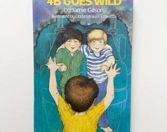 4B Goes Wild - First Edition - Weekly Reader - Vintage Children's Book