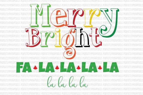 Christmas Svg Fa La La La Svg Merry And Bright Cut Files