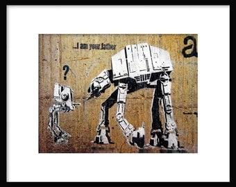 I Am Your Father - Banksy - Graffiti Art - Street art – Print - Poster
