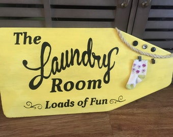 The laundry room loads of fun sign