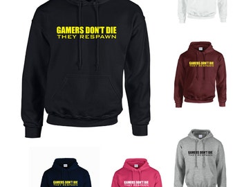 Gamers Don't Die They Respawn Adults Hoodie Hooded Sweatshirt - Funny/Gaming/Novelty/Gift