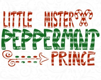 Little mister svg - Candy cane svg - Christmas svg files - peppermint svg - svg chistmas, Little mister peppermint prince commercial use svg