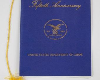 United States Department of Labor 50th Anniversary Celebration Program
