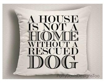 Rescue Dog Pillow, Gifts for Dog Lovers, Dog Gifts, Dog Items, Decorative Pillow, Throw Pillows, Decorative Throw Pillows, Made in USA