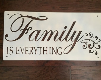 Family is Everything Steel Sign
