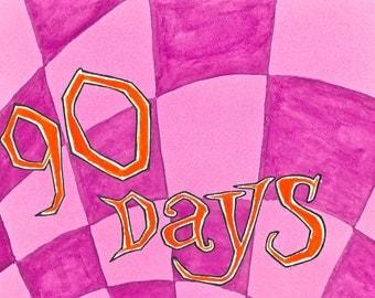 90 Days Funny Sobriety Card