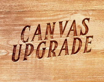 Canvas Upgrade for your map