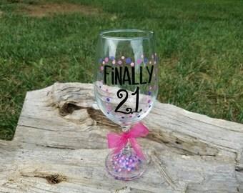 Finally 21 oversized wine glass,  21st birthday wine glass, Finally Legal wine glass, 21st birthday gift
