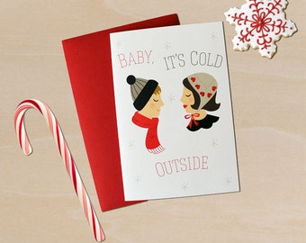 "Retro Christmas Card- 1950's-Style Couple 4 by 6 Inch Christmas/Holiday Card ""Baby It's Cold Outside"""