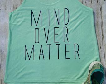 Workout Tank Mind Over Matter