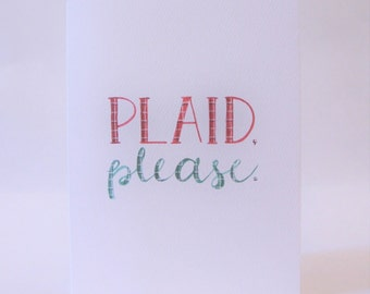 Plaid Please Card - Red and Green - Plaid Lover Gift - Hand Lettered - Lumberjack - Watercolor - Cozy Card - Fall Greeting Card - Birthday