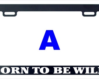 Born to be wild funny license plate frame