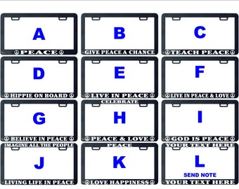 Peace give love teach live beleive imagine assorted license plate frame