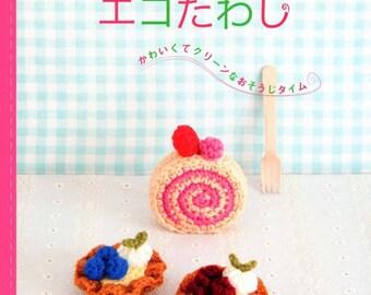 Amigurumi sweets Japonese ebook Amigurumi food Stuffed food Play food