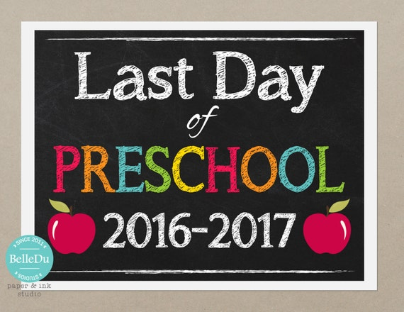 It's just an image of Sassy Last Day of Preschool Printable