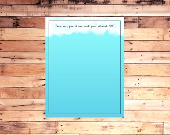 "FREE SHIPPING Isaiah 41:10 Fear not, for I am with you. Print for dry erase boards 11""X14"""