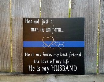 Police Officers Wife - Police Wife - Police Husband - Man In Uniform - Police Officer Wooden Sign - Blue Stripe - Police Support