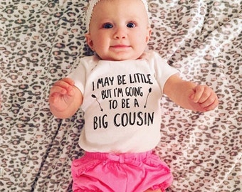 I may Be Little But I'm Going To Be a Big Cousin;Pregnancy Announcement;Baby Announcement;Big Cousin Tee;Sibling Tee;Girl Baseball Shirt;