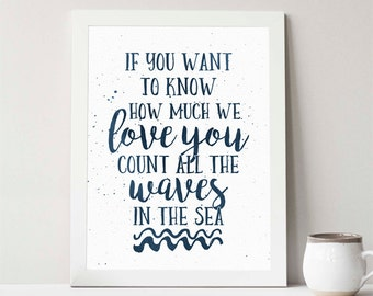 Instant Download, If you want to know how much we love you, 8x10, navy, nautical nursery decor, waves, nursery decor
