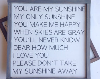 You are my sunshine, Wood Sign Framed