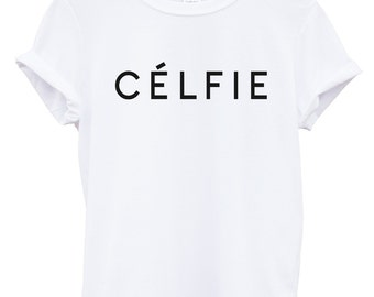 celfie tshirt fashion tumblr trend hipster swag dope hype high new all colours unisex new