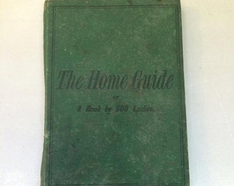 1877 The Home Guide Or a Book by 500 Ladies