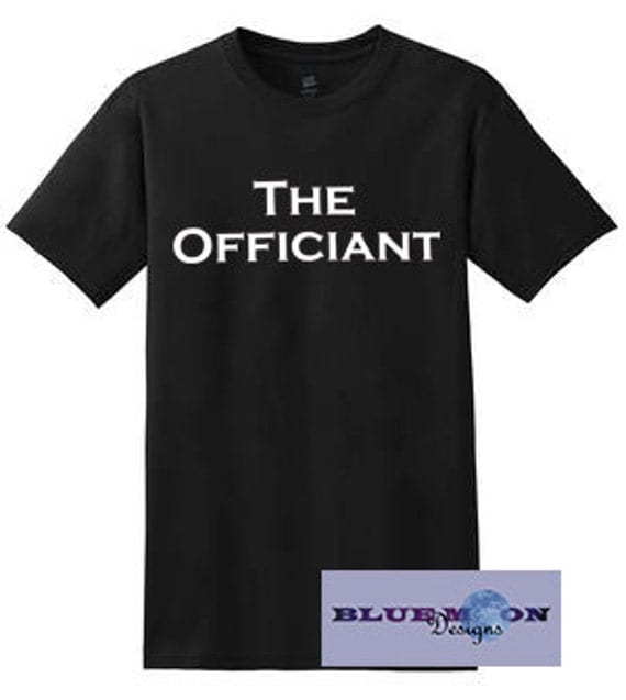 The Officiant or Mrs. Officiant T-Shirt Made to order