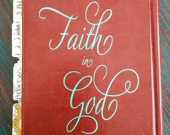 VINYL Decal only! Faith in God
