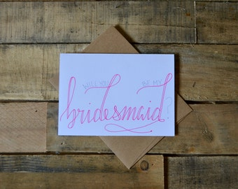 Handwritten Greeting Card | Will You Be My Bridesmaid | 1 Card + Envelope