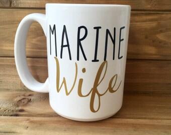 Marine Wife Mug|| Wife Mug||Army Wife Mug|| AirForce Wife Mug|| Navy Wife Mug|| Military Wife Gifts||Military