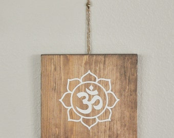 Om Sign with Lotus Flower, Wood Sign, Lotus Sign, Yoga Sign, Spiritual Sign, Om Sign, Ohm Sign, Yoga Wall Art, 5.25x5.25