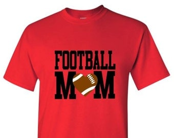 Football Mom Shirt, Team Spirit Shirt,  Football Shirt